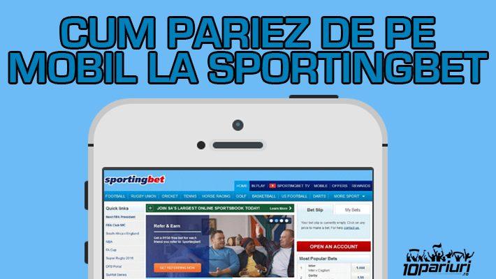 sportingbet pariuri de pe mobil