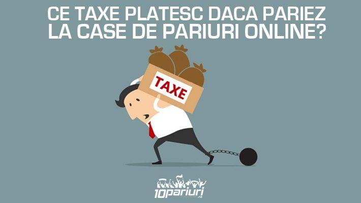 taxe pariuri online
