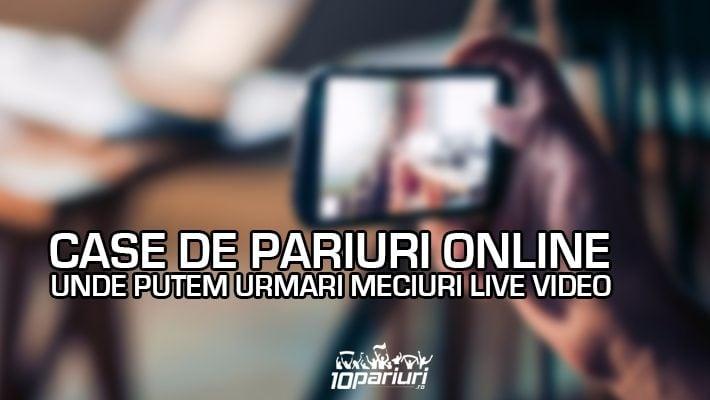 top case de pariuri - meciuri live video