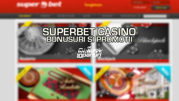 Superbet Casino bonusuri si promotii
