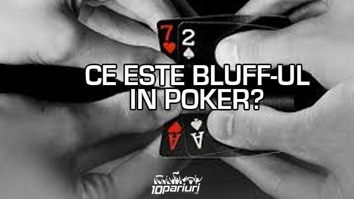ce este bluff ul in poker