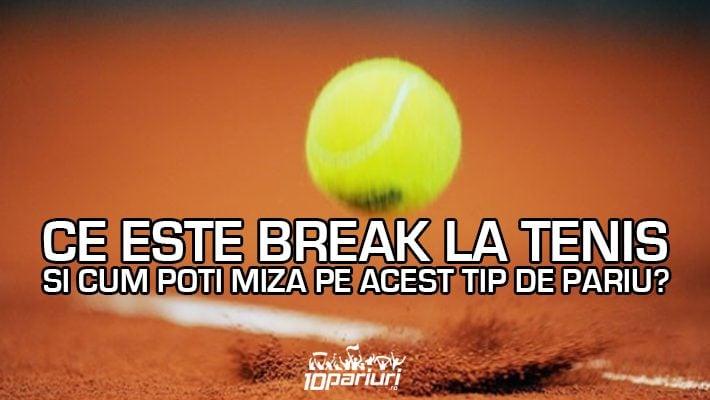 ce este break la tenis