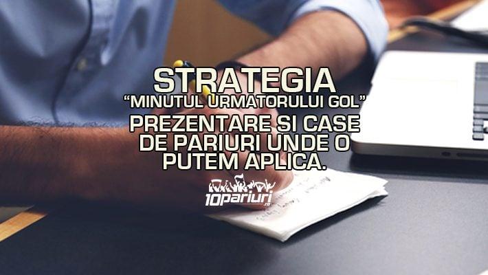 Strategia Minutul următorului gol