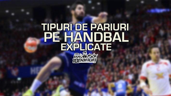 Tipuri de pariuri pe handbal explicate