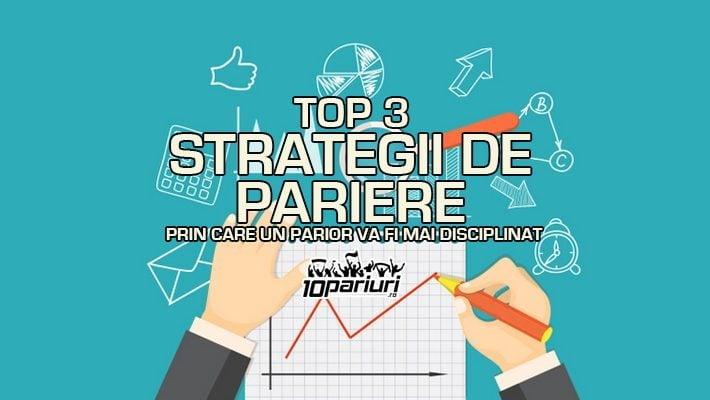 Top 3 strategii de pariere