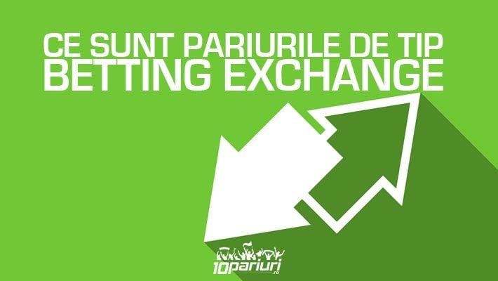 pariuri de tip betting exchange
