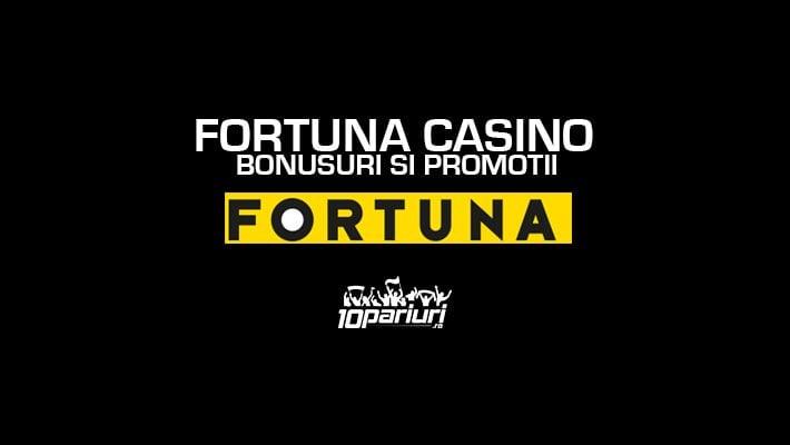 FORTUNA CASINO BONUSURI SI PROMOTII