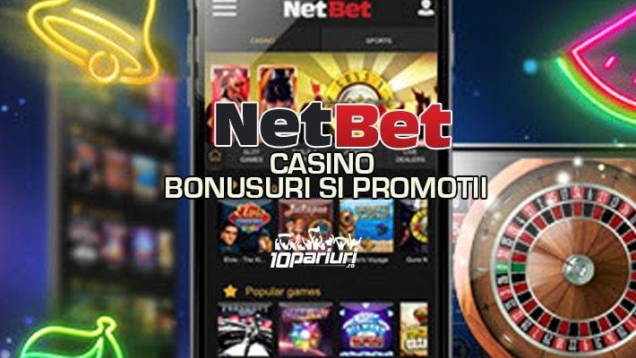 Netbet Casino bonusuri si promotii