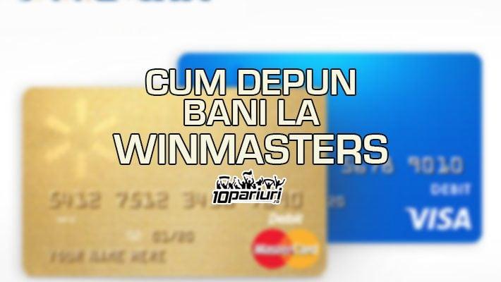 Winmasters depunere bani