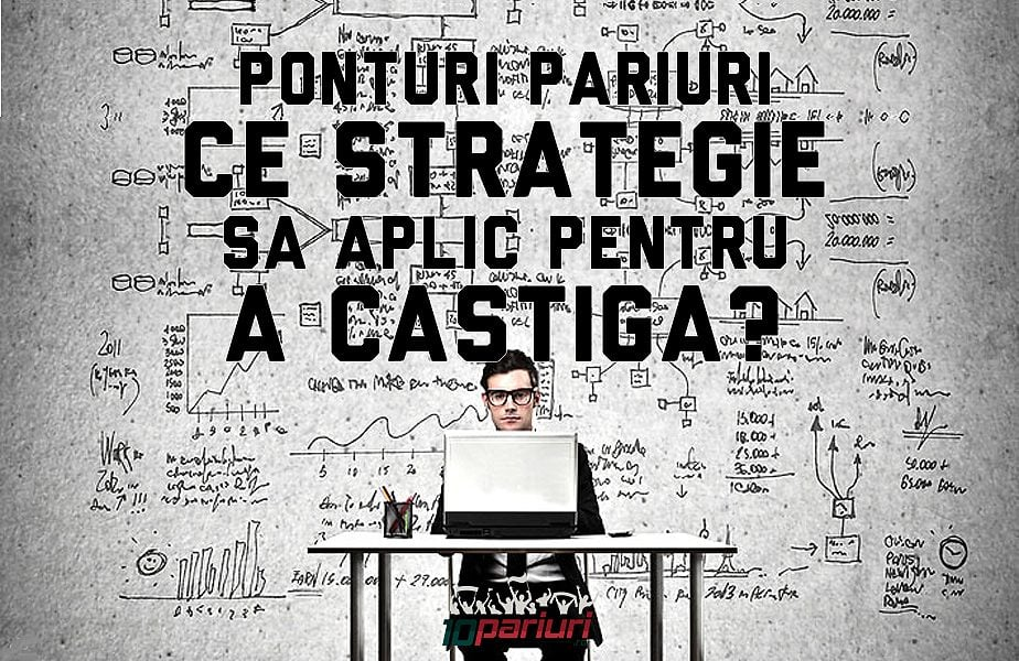 ponturi pariuri strategie