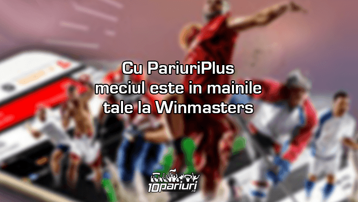 PariuriPlus la Winmasters