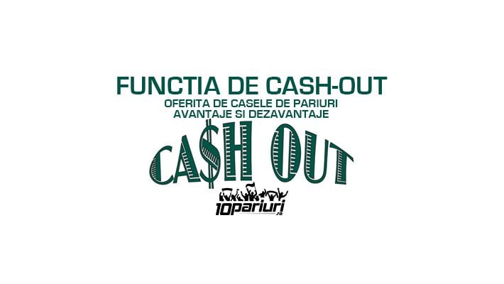 cashout - avantaje dezavantaje