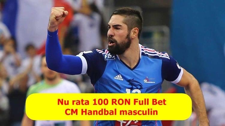 Full Bet de 100 RON pe Campionatul Mondial de Handbal ia l si tu acum