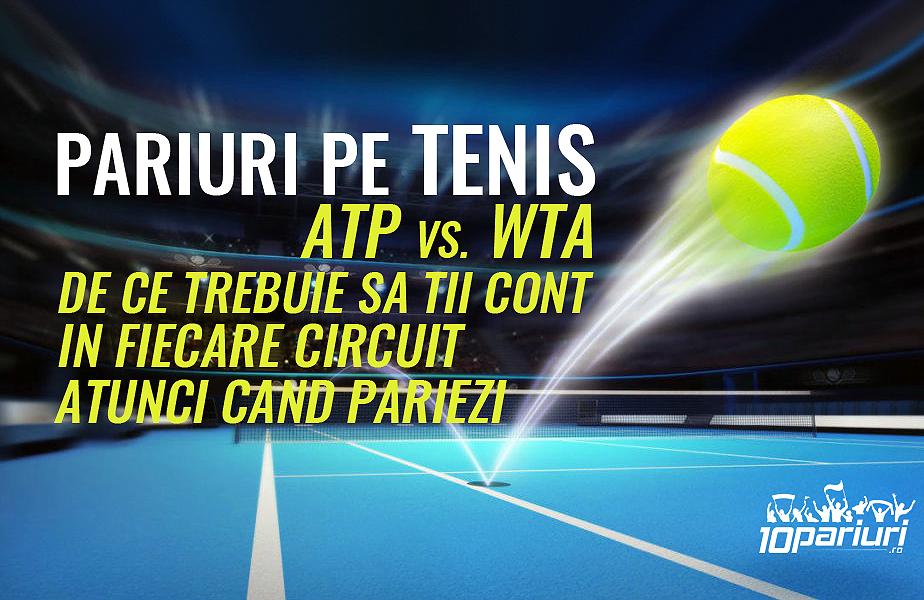 pariuri pe tenis atp vs wta de ce trebuie sa tii cont in fiecare circuit atunci cand pariezi