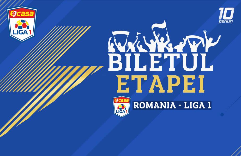 Biletul etapei - Liga 1