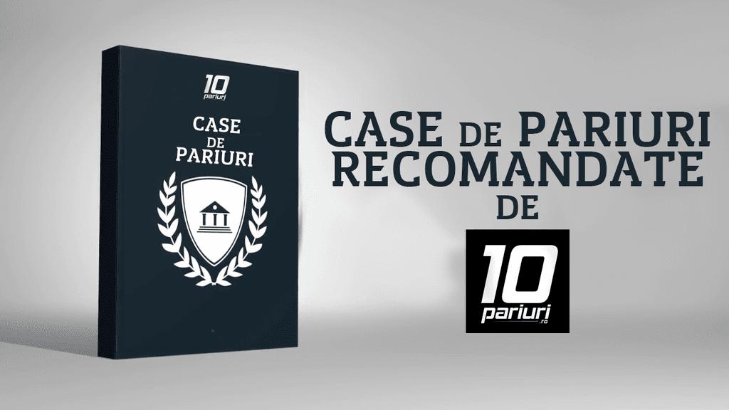 case de pariuri recomandate de 10pariuri