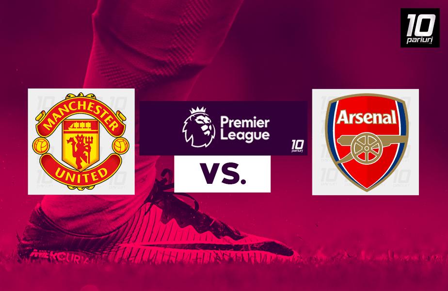 Manchester United - Arsenal ponturi pariuri