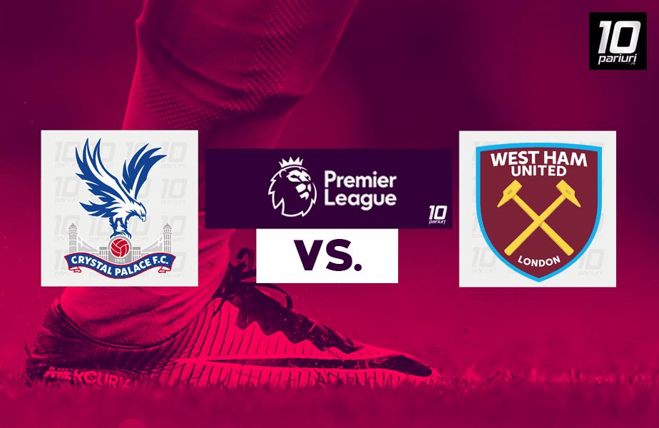 Crystal Palace - West Ham ponturi pariuri