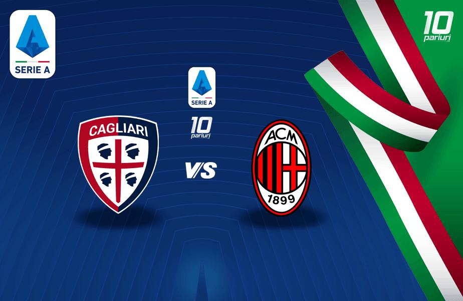 Cagliari - Milan ponturi pariuri