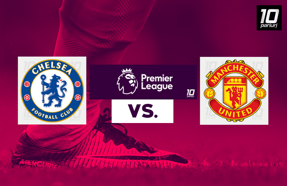 Pronosticuri Chelsea vs Manchester United 28022021