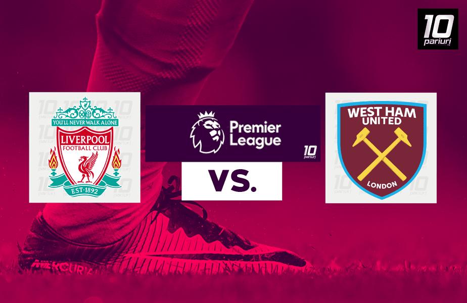 Liverpool - West Ham ponturi pariuri 31.10.2020