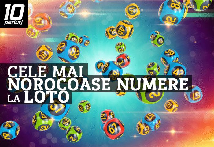 cele mai norocoase numere la loto