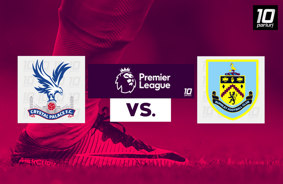 crystal palace burnley ponturi pariuri