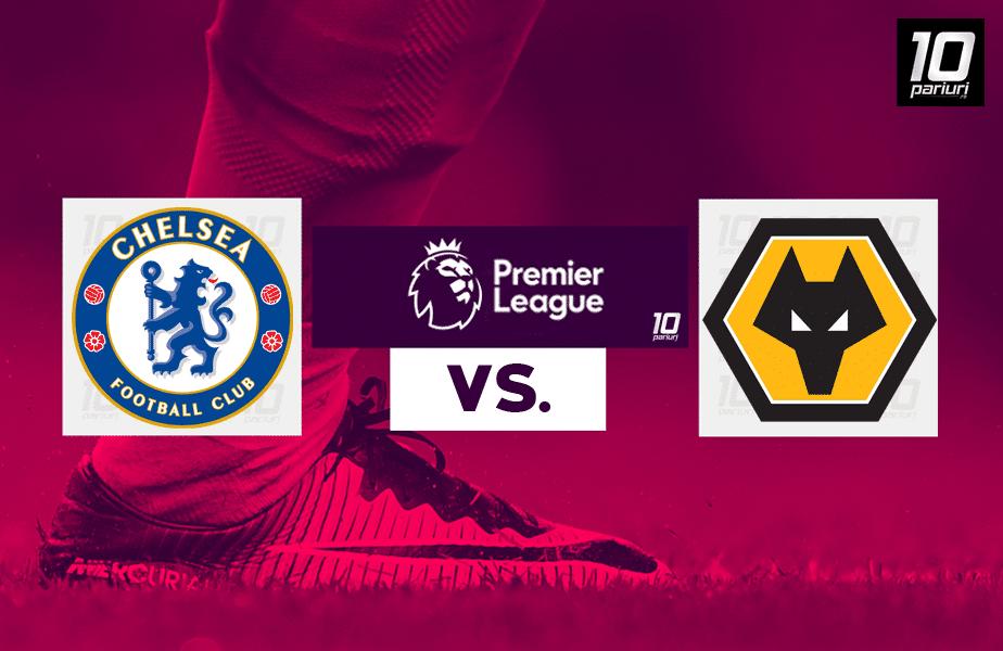 Chelsea - Wolves ponturi pariuri