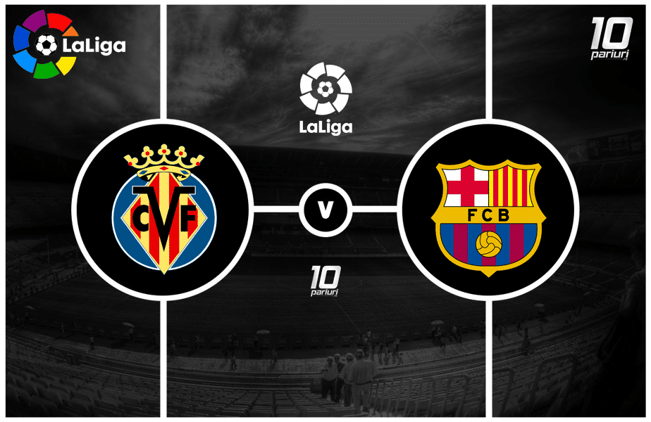 Villarreal - Barcelona ponturi pariuri
