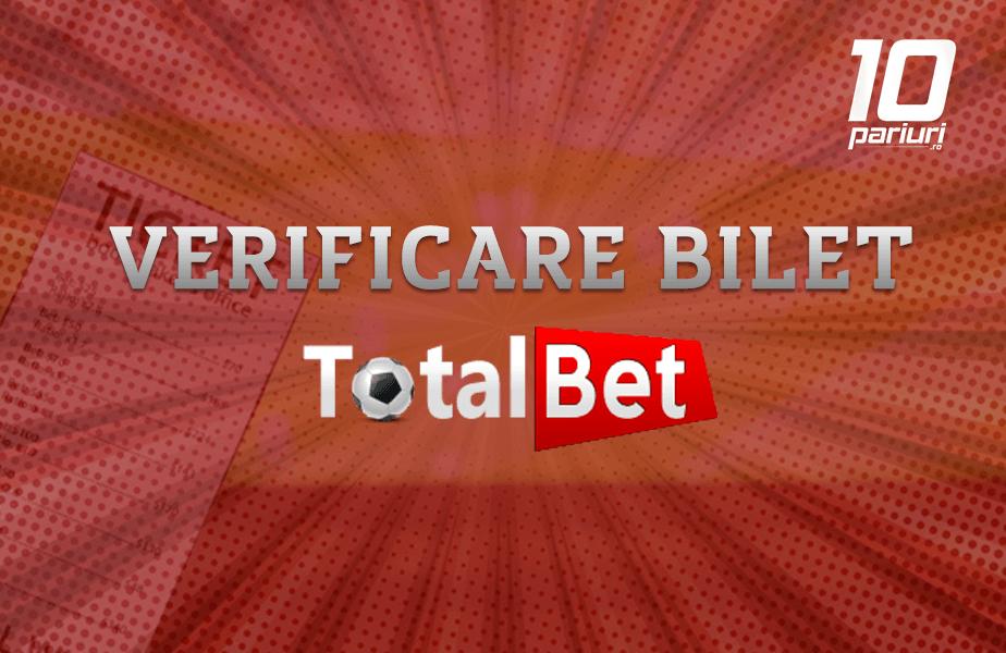 verificare bilet total bet 10p